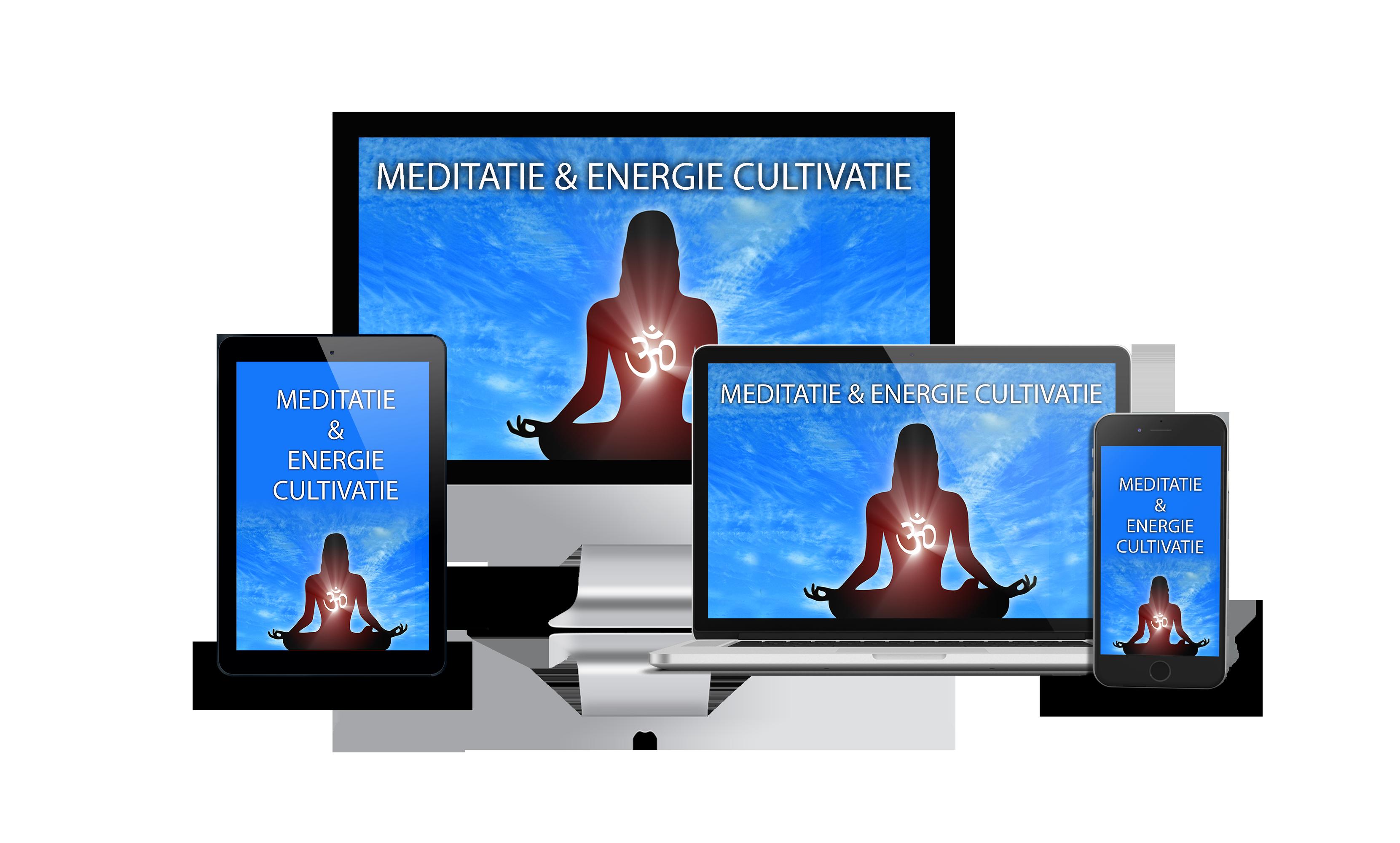 Meditatie, Mentale Kracht, Cultivatie van de Levensenergie